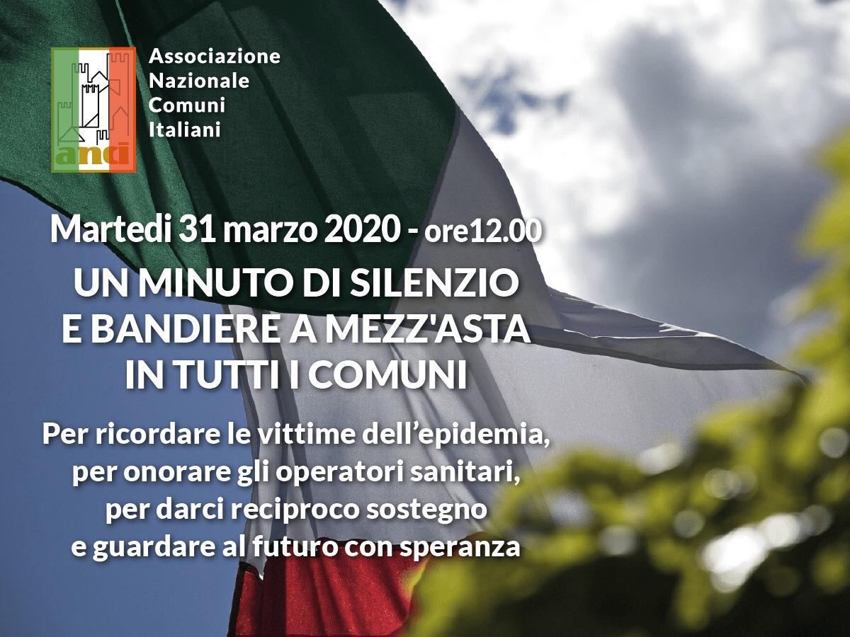 Martedì 31 Marzo 2020 ore 12:00 Un minuto di silenzio e bandiera a mezz'asta in tutti i Comuni